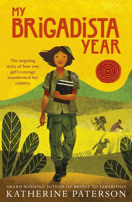 My Brigadista Year by Katherine Paterson