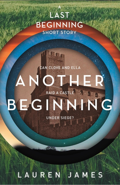 Another Beginning (A Last Beginning short story) by Lauren James