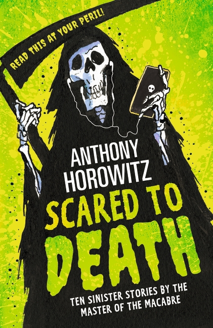 Scared to Death by Anthony Horowitz