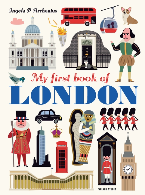 My First Book of London by Ingela P. Arrhenius