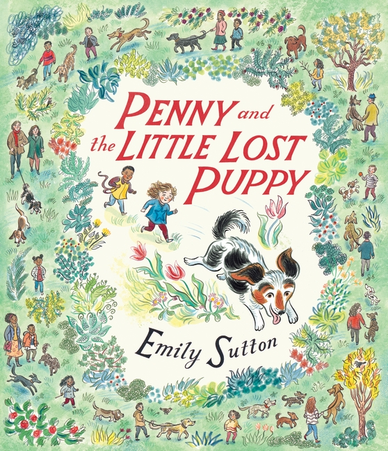 Penny and the Little Lost Puppy by Emily Sutton