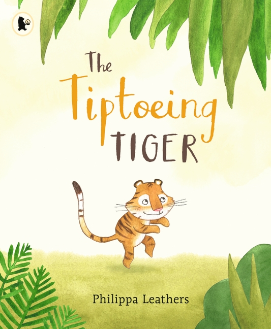 The Tiptoeing Tiger by Philippa Leathers