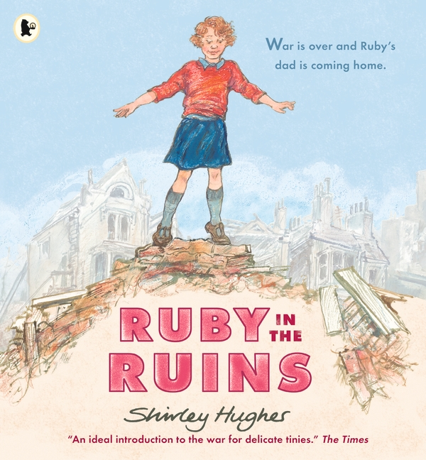Ruby in the Ruins by Shirley Hughes