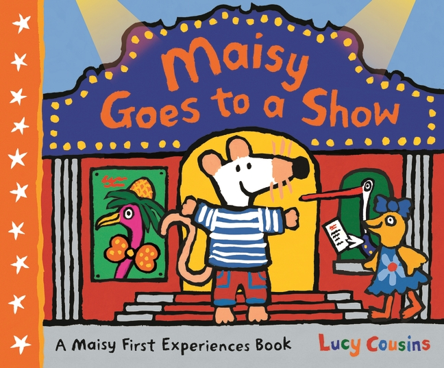 Maisy Goes to a Show by Lucy Cousins