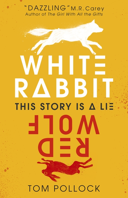 White Rabbit, Red Wolf by Tom Pollock