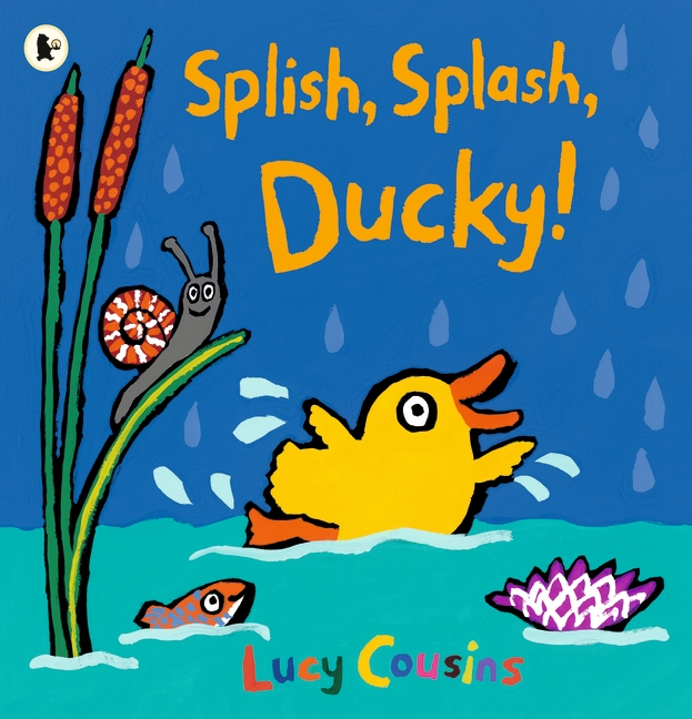 Splish, Splash, Ducky! by Lucy Cousins