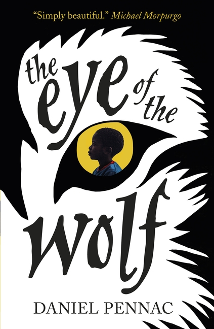 The Eye of the Wolf by Daniel Pennac
