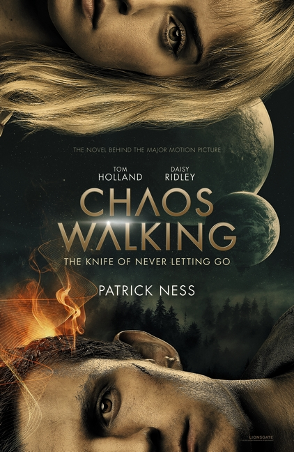 Chaos Walking: Book 1 The Knife of Never Letting Go by Patrick Ness