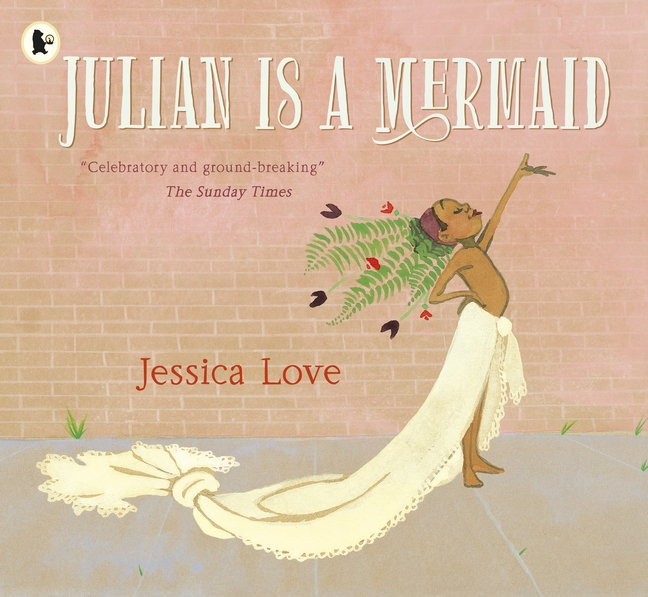 Julian Is a Mermaid by Jessica Love