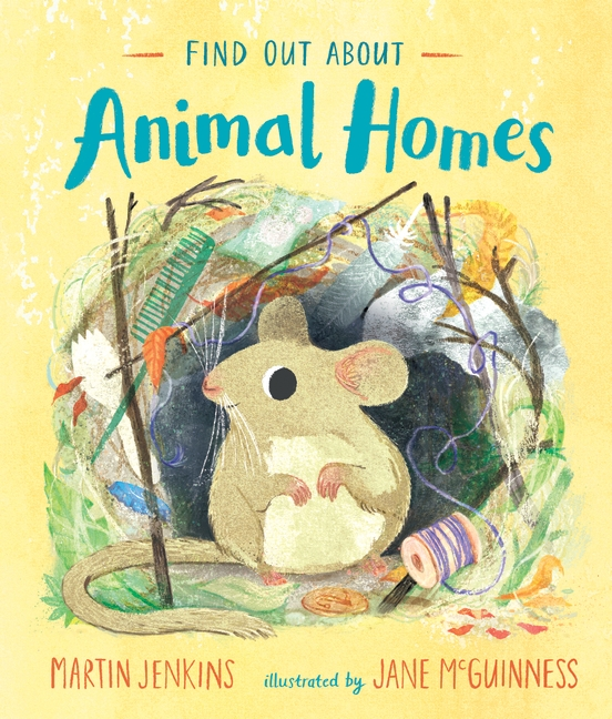 Find Out About ... Animal Homes by Martin Jenkins