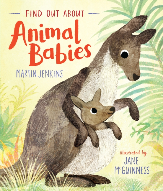 Find Out About ... Animal Babies by Martin Jenkins