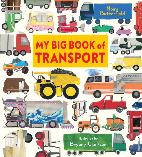 My Big Book of Transport by Moira Butterfield