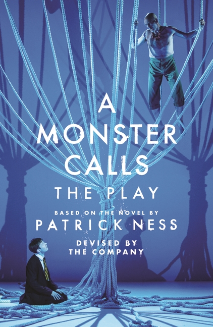 Walker Books - A Monster Calls: The Play