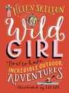 Wild-Girl-How-to-Have-Incredible-Outdoor-Adventures