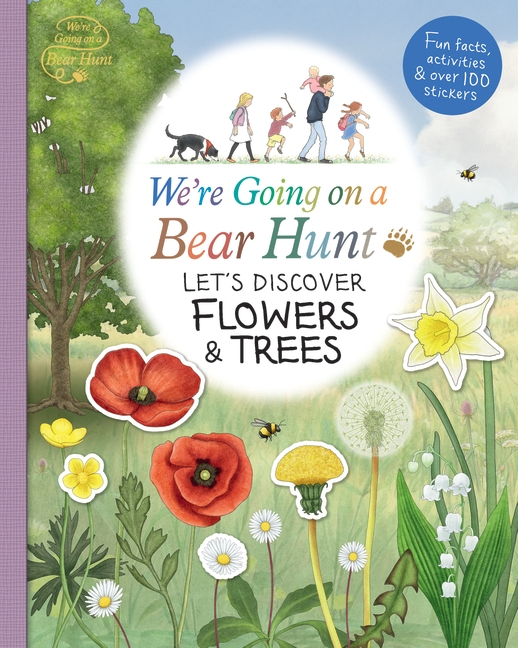 We're Going on a Bear Hunt: Let's Discover Flowers and Trees by Various