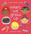 When-We-Grow-Up-A-First-Book-of-Jobs