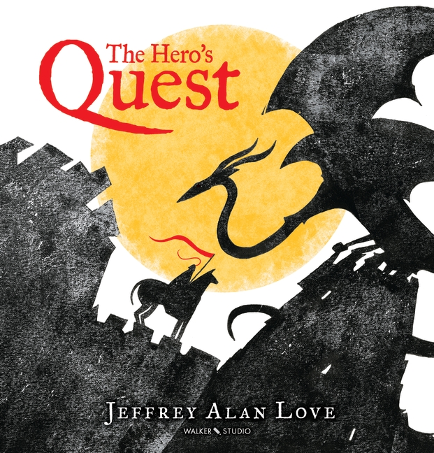 The Hero's Quest by Jeffrey Alan Love
