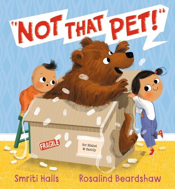 Not That Pet! by Smriti Halls