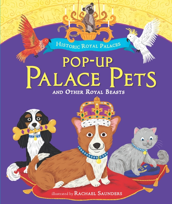 Pop-up Palace Pets and Other Royal Beasts by Historic Royal Palaces