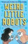 Weird-Little-Robots