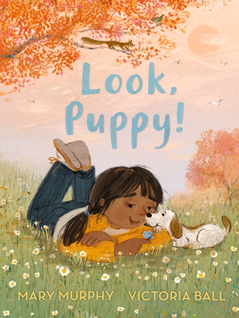 Look, Puppy! by Mary Murphy
