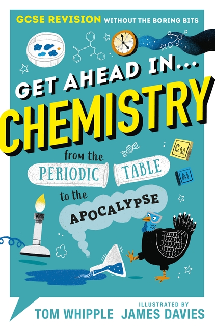 Get Ahead in ... CHEMISTRY by Tom Whipple