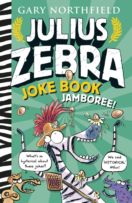 Julius Zebra Joke Book Jamboree by Gary Northfield