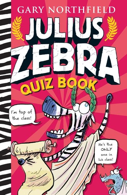 Julius Zebra Quiz Book by Gary Northfield