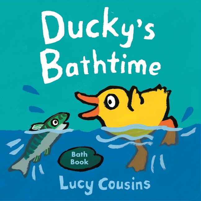 Ducky's Bathtime by Lucy Cousins