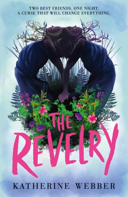 The Revelry by Katherine Webber