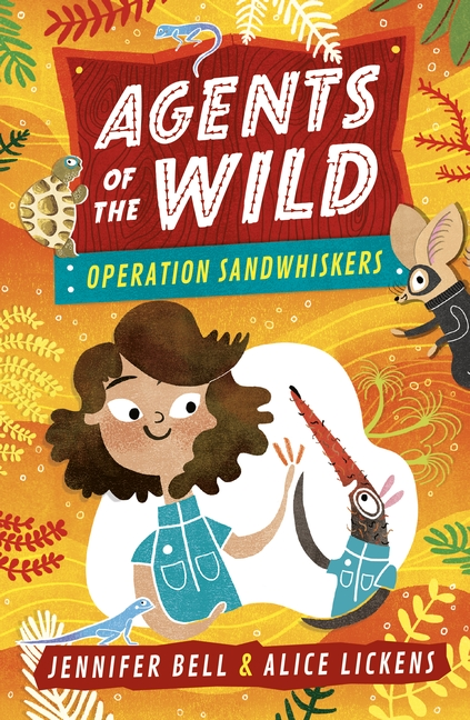 Agents of the Wild 3: Operation Sandwhiskers by Jennifer Bell