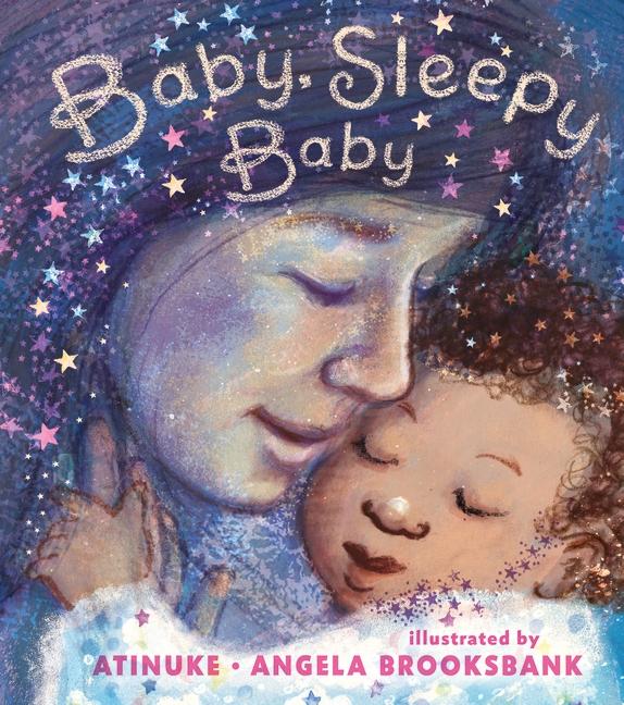 Baby, Sleepy Baby by Atinuke