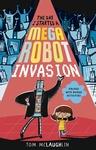The-Day-I-Started-a-Mega-Robot-Invasion