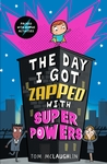 The-Day-I-Got-Zapped-with-Super-Powers