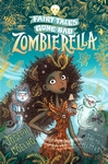 Zombierella-Fairy-Tales-Gone-Bad