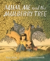 Mum-Me-and-the-Mulberry-Tree