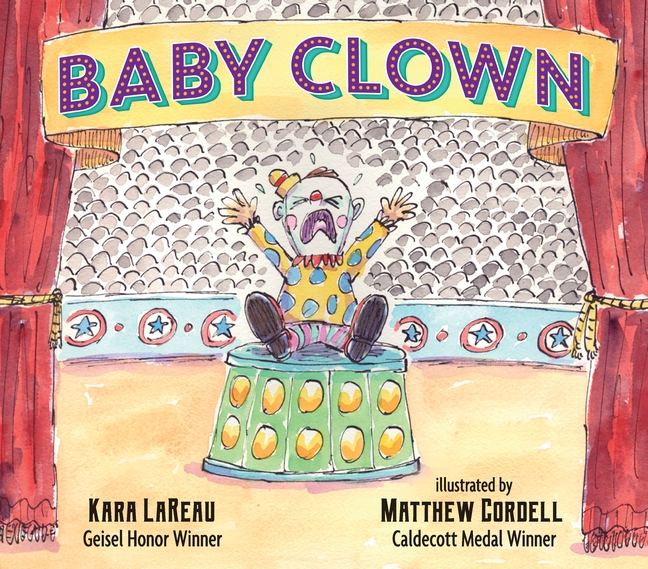 Baby Clown by Kara LaReau