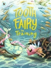 Tooth-Fairy-in-Training