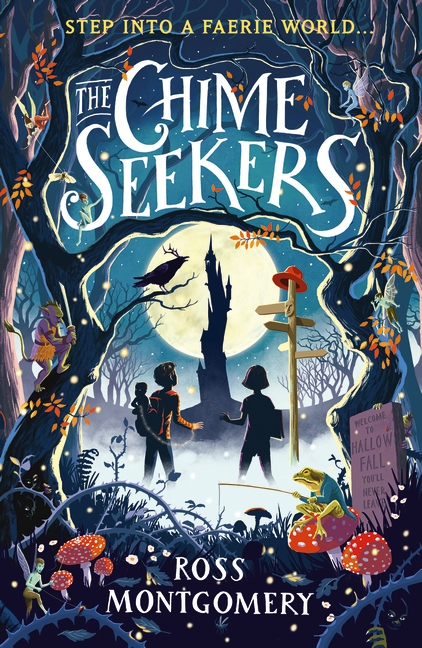 The Chime Seekers by Ross Montgomery