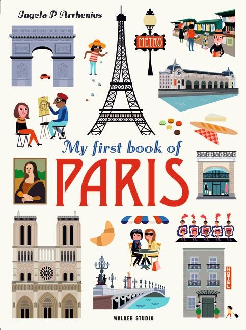 My First Book of Paris by Ingela P. Arrhenius