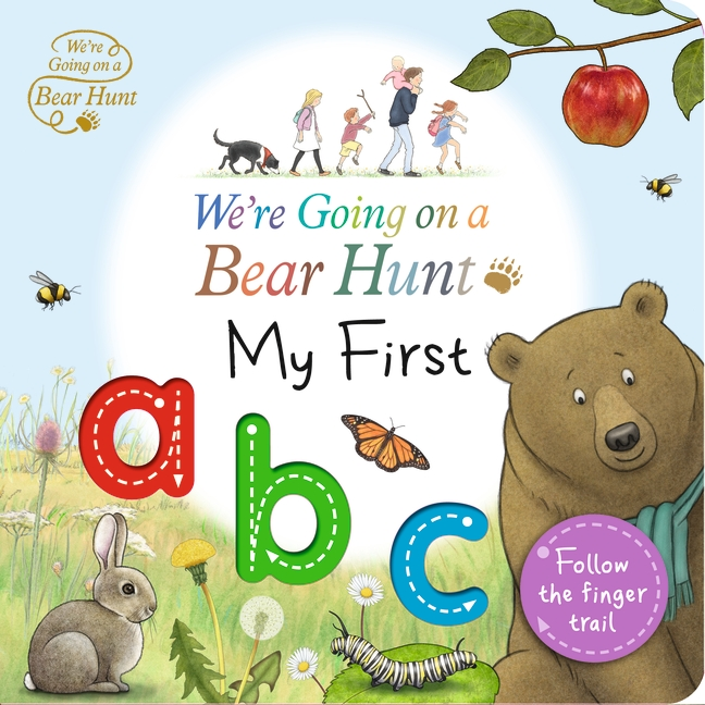 We're Going on a Bear Hunt: My First ABC by Bear Hunt Films Ltd.