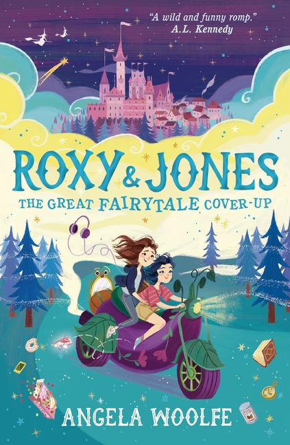 Roxy & Jones: The Great Fairytale Cover-Up by Angela Woolfe