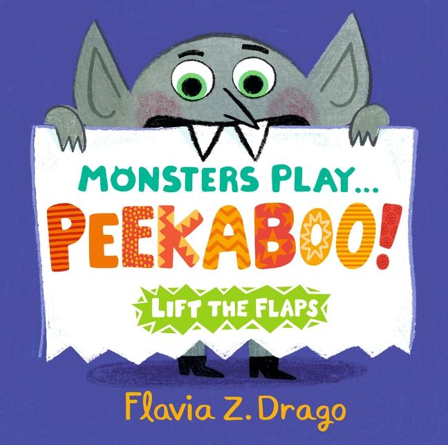Monsters Play... Peekaboo! by Flavia Z. Drago