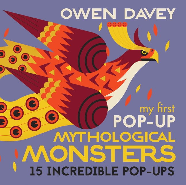 My First Pop-Up Mythological Monsters by Owen Davey
