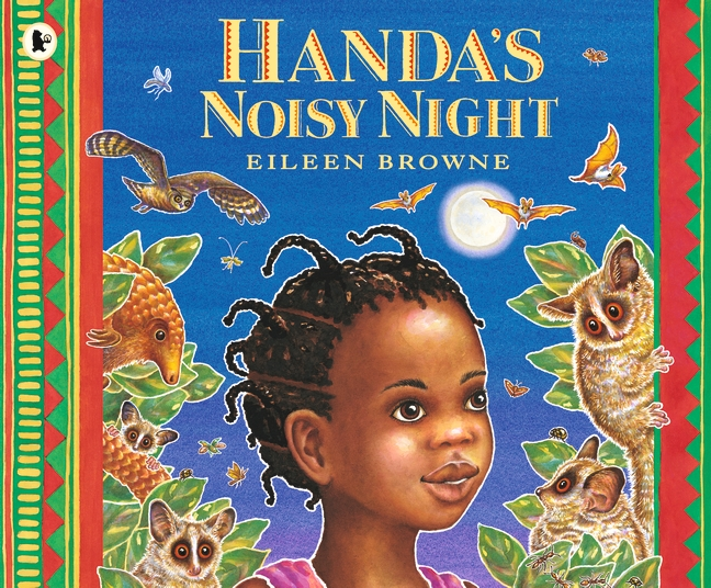 Handa's Noisy Night by Eileen Browne