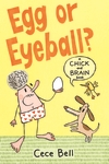 Chick-and-Brain-Egg-or-Eyeball