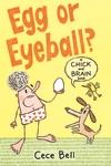 Chick-and-Brain-Egg-or-Eyeball