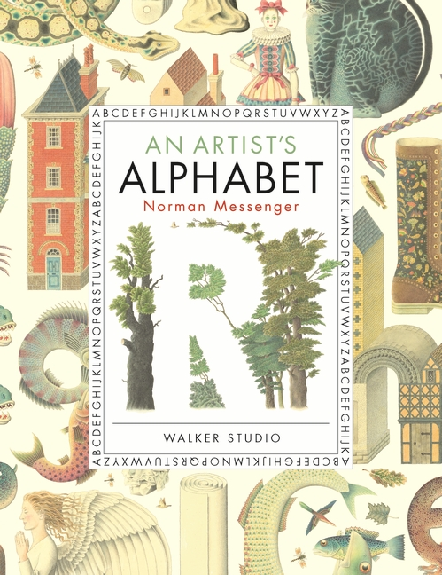 An Artist's Alphabet by Norman Messenger