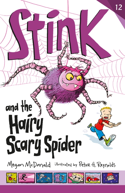 Stink and the Hairy Scary Spider by Megan McDonald