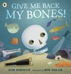 Give-Me-Back-My-Bones